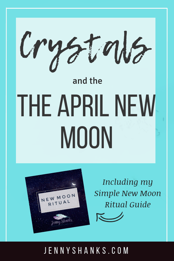 a pinterest image for crystals and the april new moon