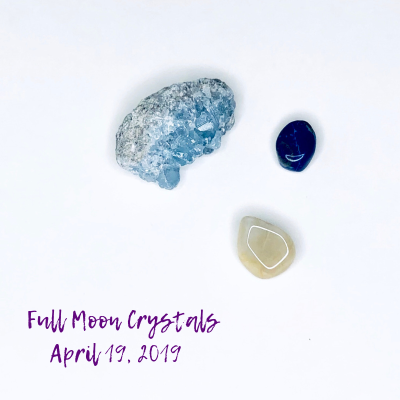 three crystals for the April Full Moon