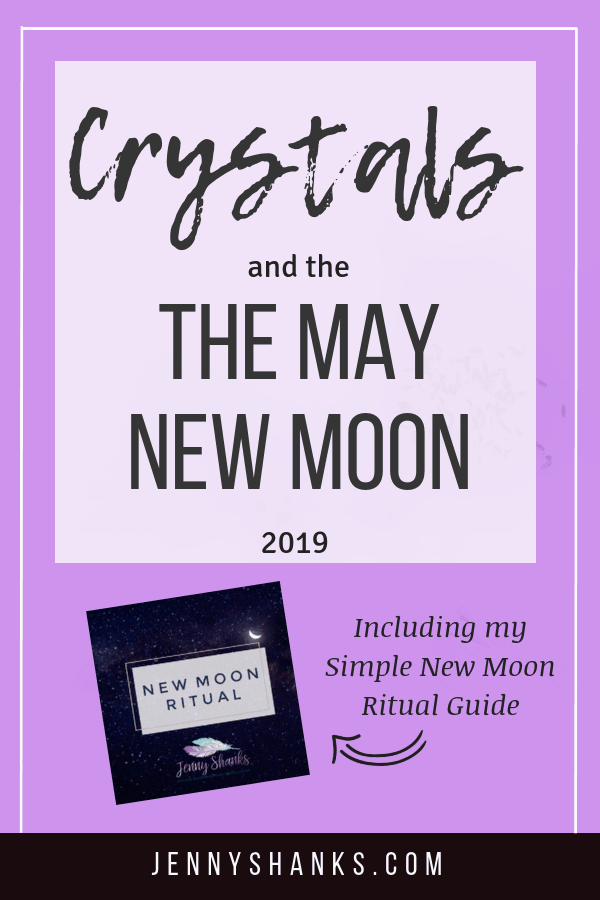 info graphic for crystals and the May 2019 New Moon