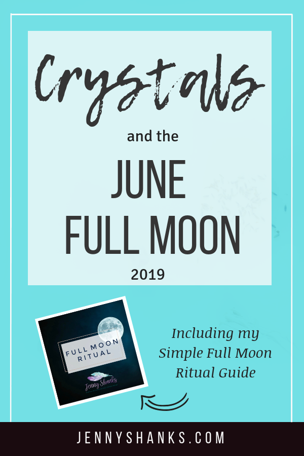 pinterest image for crystals and the June 2019 full moon