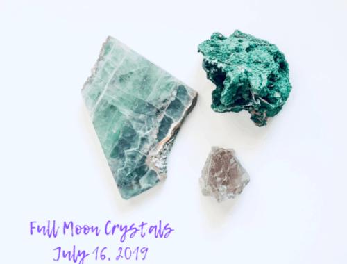 July Full Moon 2019 Crystals