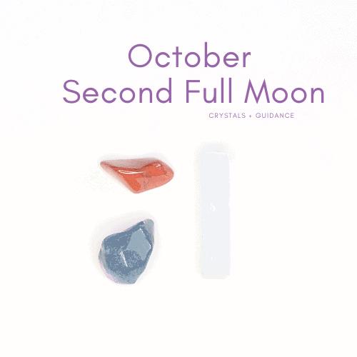 October second full moon crystals