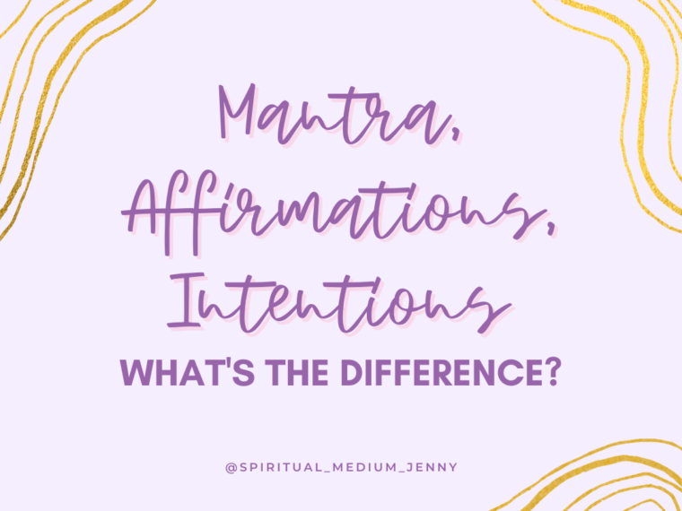 Mantra, Affirmations and Intentions Jenny Shanks