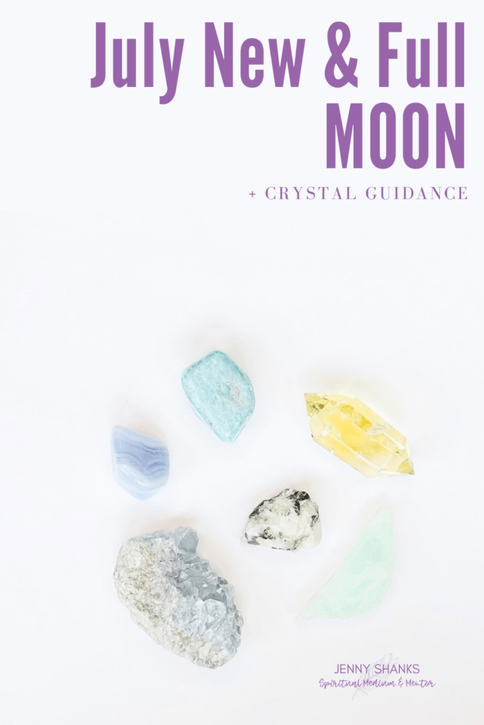 July moons and crystal guidance