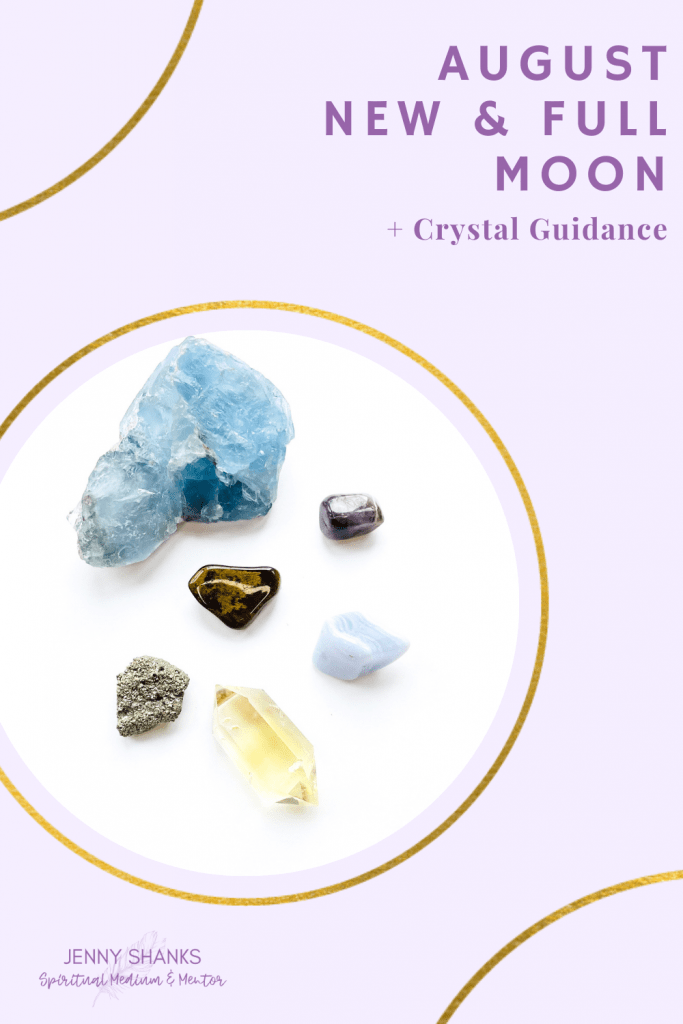 August 2021 New and Full Moon Guidance